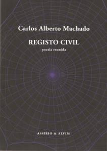 Registo civil. Poesia reunida 2000-2006